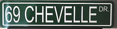 "Metal Street Sign "" 69 Chevelle Drive "" Ss 396 427 454 Super Sport Motion Yenko"