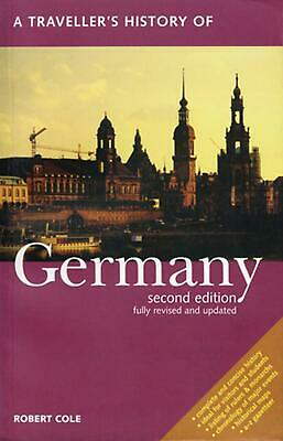 A Traveller's History of Germany by Robert Cole Paperback Book (English)