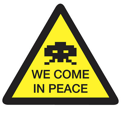 WARNING We Come in Peace Space Invaders Sticker - Arcade Gaming 10cm x 9cm