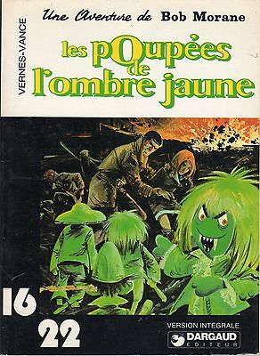 BOB MORANE LES POUPEES DE L'OMBRE JAUNE  VANCE collection 16/22 (1977)
