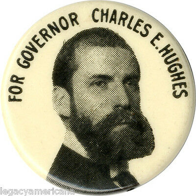 1906 Charles Hughes for New York Governor Button ~ Defeated Hearst (4753)