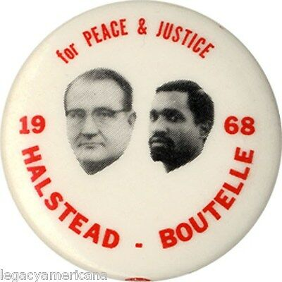 1968 Halstead Boutelle PEACE & JUSTICE Socialist Workers Button (4547)
