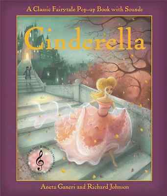 Pop Up Fairtytale Sounds: Cinderella (Classic Pop Up Fa - Hardcover NEW Ganeri,