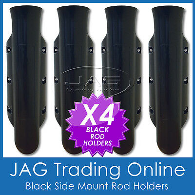 4 x SIDE MOUNT BLACK PLASTIC STRAIGHT ROD HOLDERS - Boat/Fishing/Tinny/Kayak
