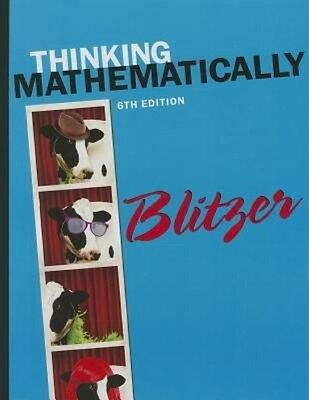 NEW Thinking Mathematically by Robert F. Blitzer Hardcover Book (English) Free S