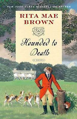 Hounded to Death by Rita Mae Brown (English) Paperback Book Free Shipping!