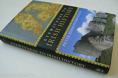 Eyewitness to Irish History Peter Berresford Ellis 2004 Hardcover Brand new Book