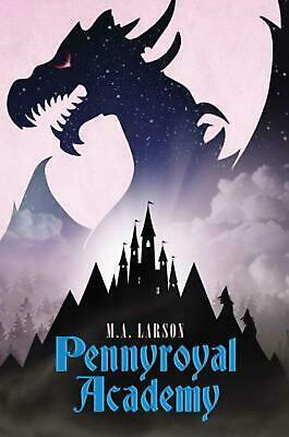 Pennyroyal Academy by M.A. Larson (English) Hardcover Book Free Shipping!