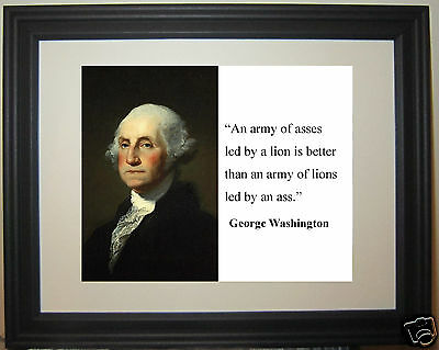 """President George Washington """" an army"""" Leadership Quote Framed Photo"""
