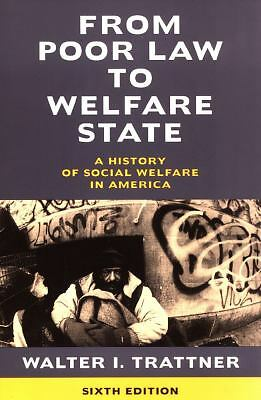 Walter Trattner - From Poor Law To Welfare State (1998) - New - Trade Paper
