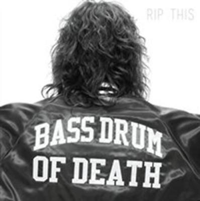 Bass Drum Of Death - Rip This NEW LP