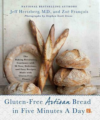 NEW Gluten-Free Artisan Bread in Five Minutes a Day: The Baking Revolution Conti
