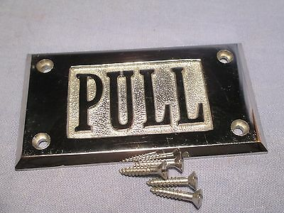 "NOS - "" PULL "" Door Plate Cast Brass / Bronze w/ Chrome Finish /    OO 326"