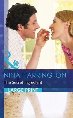 The Secret Ingredient (Mills & Boon Largeprint Romance) (Hardcove. 9780263240887