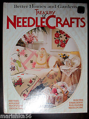Treasury of Needlecrafts Better homes & gardens * Quilting Crocheting Appliqué..