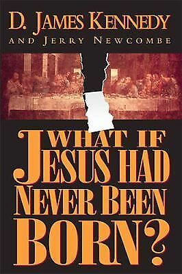 James Kennedy - What If Jesus Had Never Been B (2001) - Used - Trade Cloth