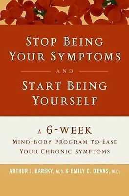 Arthur Barsky - Stop Being Your Symptoms And S (2006) - Used - Trade Cloth