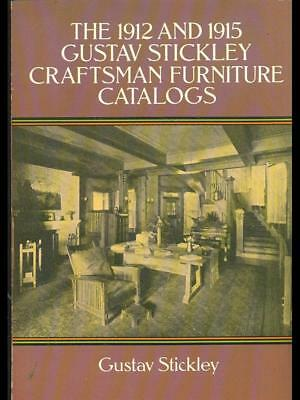 The 1912 And 1915 Gustav Stickley Craftsman Furniture Catalogs  Gustav Stickley