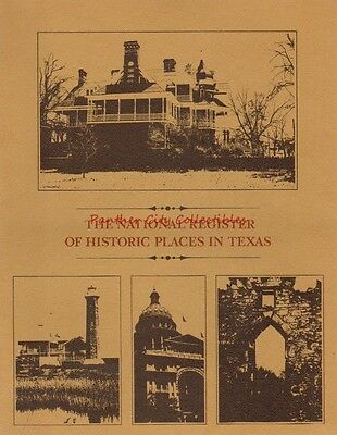 1979 The National Register of Historic Places In Texas Illustrated Reference