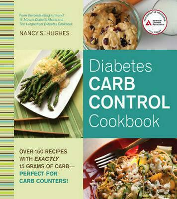 Diabetes Carb Control Cookbook by Nancy S. Hughes Paperback Book (English)