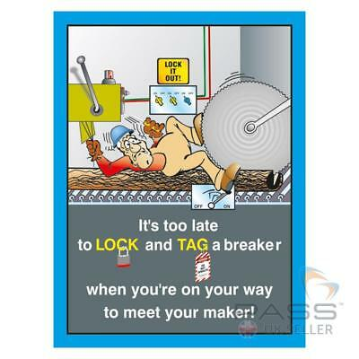 LOTO Procedures Poster - ''It's Too Late to Lock and Tag''