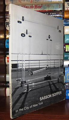 Soffer, In the City of New York Sasson Soffer 1st Edition First Printing