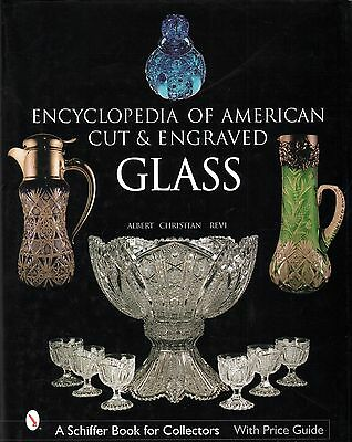 The Encyclopedia of American Cut and Engraved Glass with over 650 photos