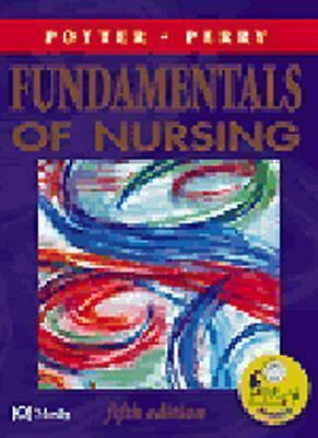 Fundamentals of Nursing by Patricia A. Potter and Anne Griffin Perry (2000,...