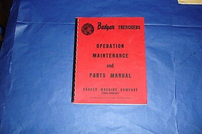 BADGER TRENCHERS Operation Maint Repair Manual CLEAN!!  FREE SHIPPING