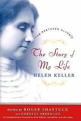 The Story of My Life: The Restored Classic, Complete and Unabridged, Centennial