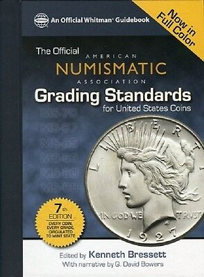 ANA Coin Grading Guide 7th Ed. Bressett American Numismatic Association Standard