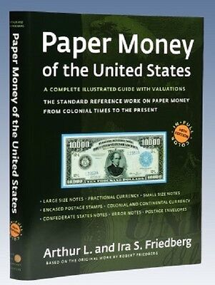 Paper Money of the United States 20th Ed Hardcover Friedberg Arthur Ira Values