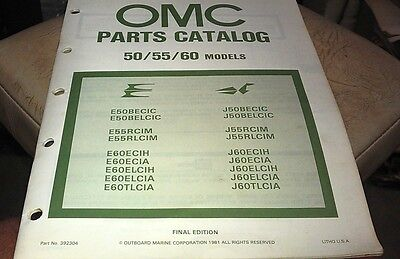1981 JOHNSON Evinrude OMC Outboard Factory Parts Book - 50 - 55 - 60hp
