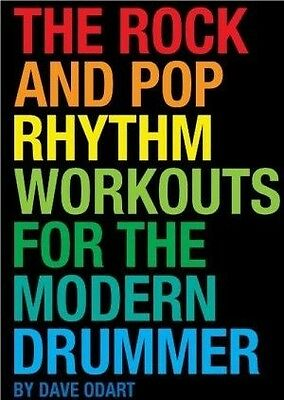 Dave Odart The Rock And Pop Rhythm Workouts For The Modern  - 9781495010781
