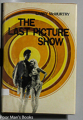 THE LAST PICTURE SHOW [SIGNED] Larry McMurtry 1971 biographies