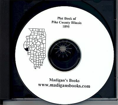 Pike Co Illinois IL 1895 Atlas  plat book genealogy  history land owners CD