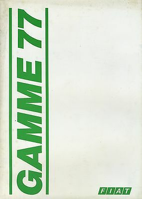 (39B) CATALOGUE FIAT GAMME 1977 : 126/133/127/128/ BERLINETTA / X 1/9 / 130 etc