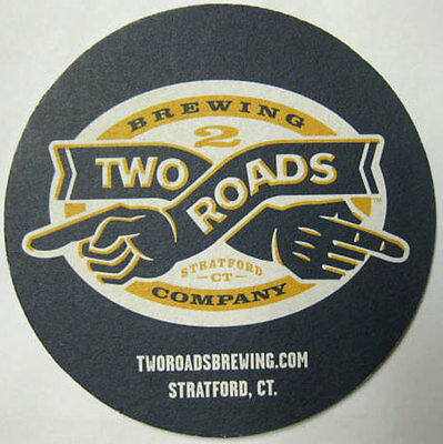 TWO ROADS BREWING ROAD LESS TRAVLED Beer COASTER Mat Stratford, CONNECTICUT 2012