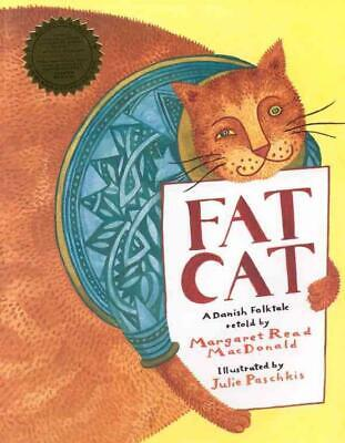 Fat Cat: A Danish Folktale by Margaret Read MacDonald (English) Paperback Book F
