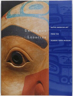 NATIVE AMERICAN INDIAN ANTIQUES & ARTS - PEABODY MUSEUM EXHIBITION CATALOG