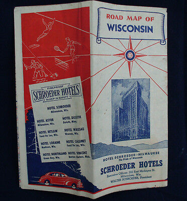 OLD VINTAGE 1940 ROAD MAP OF WISCONSIN by SCHROEDER HOTELS MILWAUKEE