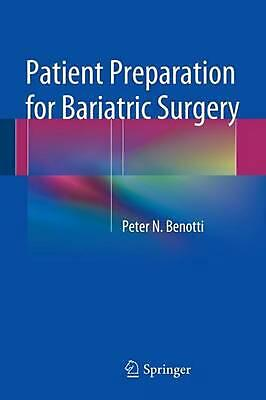 Patient Preparation for Bariatric Surgery by Peter Benotti (English) Paperback B