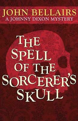 The Spell of the Sorcerer's Skull by John Bellairs (English) Paperback Book Free