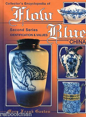 English Non-English Flow Blue China - Makers Marks Patterns Etc. / Book + Values