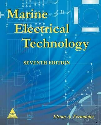Marine Electrical Technology, 7th Edition by Elstan a. Fernandez (English) Paper