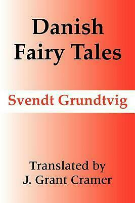 Danish Fairy Tales by Svendt Grundtvig (English) Paperback Book Free Shipping!