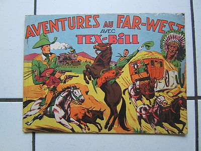 Edition  Artima  / Album Aventure Au Far West Avec Tex Bill / Une Aventure De