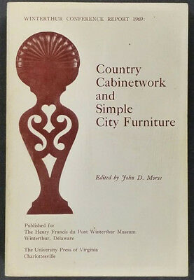 American Antique Country Furniture -Winterthur Conference Papers