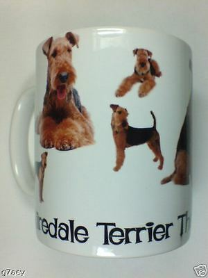 Airedale Terrier The Only Dog For Me  Coffee Mug