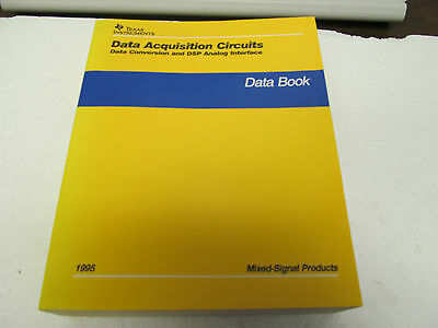 Texas Instruments Data Acquisition Circuits Databook, 1995, Softbound